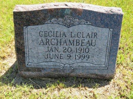 LECLAIR ARCHAMBEAU, CECILIA - Roberts County, South Dakota   CECILIA LECLAIR ARCHAMBEAU - South Dakota Gravestone Photos