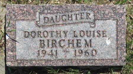 BIRCHEM, DOROTHY LOUISE - Roberts County, South Dakota | DOROTHY LOUISE BIRCHEM - South Dakota Gravestone Photos