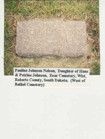 JOHNSON NELSON, PAULINE - Roberts County, South Dakota | PAULINE JOHNSON NELSON - South Dakota Gravestone Photos