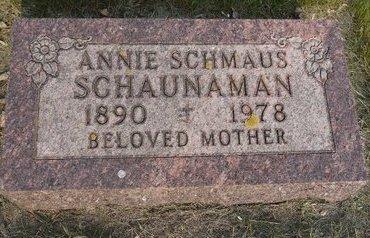 SCHAUNAMAN, ANNIE - Roberts County, South Dakota   ANNIE SCHAUNAMAN - South Dakota Gravestone Photos