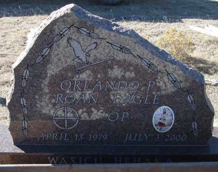 ROAN EAGLE, ORLANDO P. - Oglala Lakota County, South Dakota | ORLANDO P. ROAN EAGLE - South Dakota Gravestone Photos