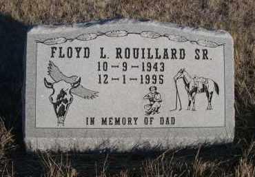 ROUILLARD, FLOYD L. SR. - Oglala Lakota County, South Dakota   FLOYD L. SR. ROUILLARD - South Dakota Gravestone Photos