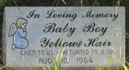 YELLOW HAIR, BABY BOY - Oglala Lakota County, South Dakota | BABY BOY YELLOW HAIR - South Dakota Gravestone Photos