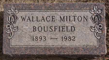 BOUSFIELD, WALLACE MILTON - Turner County, South Dakota | WALLACE MILTON BOUSFIELD - South Dakota Gravestone Photos