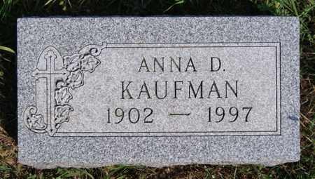KAUFMAN, ANNA D - Turner County, South Dakota | ANNA D KAUFMAN - South Dakota Gravestone Photos