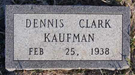 KAUFMAN, DENNIS CLARK - Turner County, South Dakota | DENNIS CLARK KAUFMAN - South Dakota Gravestone Photos