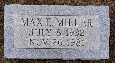 MILLER, MAX E - Turner County, South Dakota   MAX E MILLER - South Dakota Gravestone Photos