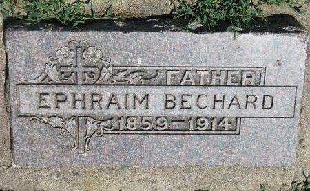 BECHARD, EPHRAIM - Union County, South Dakota   EPHRAIM BECHARD - South Dakota Gravestone Photos