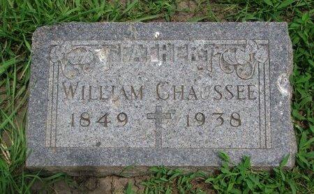 CHAUSSEE, WILLIAM - Union County, South Dakota | WILLIAM CHAUSSEE - South Dakota Gravestone Photos
