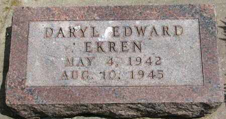 EKREN, DARYL EDWARD - Union County, South Dakota | DARYL EDWARD EKREN - South Dakota Gravestone Photos