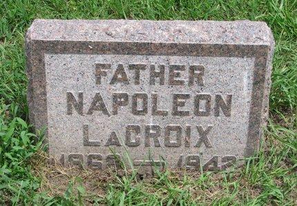 LACROIX, NAPOLEON - Union County, South Dakota | NAPOLEON LACROIX - South Dakota Gravestone Photos
