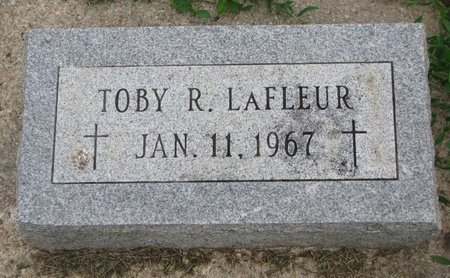 LAFLEUR, TOBY R. - Union County, South Dakota | TOBY R. LAFLEUR - South Dakota Gravestone Photos