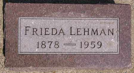 LEHMAN, FRIEDA - Union County, South Dakota | FRIEDA LEHMAN - South Dakota Gravestone Photos