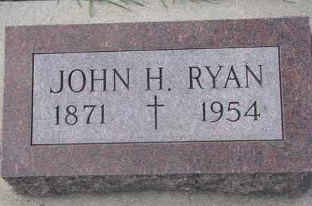 RYAN, JOHN H. - Union County, South Dakota | JOHN H. RYAN - South Dakota Gravestone Photos