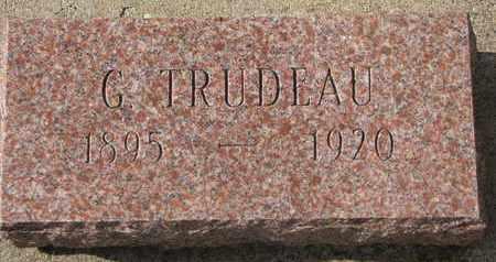 TRUDEAU, G. - Union County, South Dakota | G. TRUDEAU - South Dakota Gravestone Photos