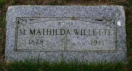 WILLETTE, M. MATHILDA - Union County, South Dakota   M. MATHILDA WILLETTE - South Dakota Gravestone Photos