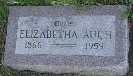 AUCH, ELIZABETHA - Yankton County, South Dakota | ELIZABETHA AUCH - South Dakota Gravestone Photos