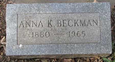 BECKMAN, ANNA K. - Yankton County, South Dakota | ANNA K. BECKMAN - South Dakota Gravestone Photos