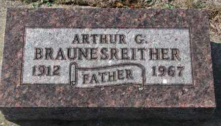 BRAUNESREITHER, ARTHUR G. - Yankton County, South Dakota | ARTHUR G. BRAUNESREITHER - South Dakota Gravestone Photos