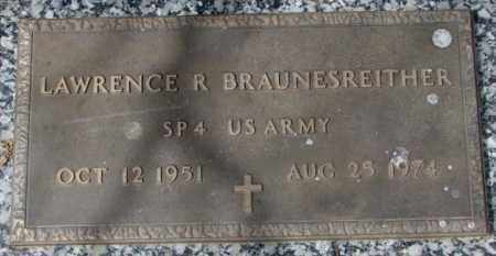 BRAUNESREITHER, LAWRENCE R. - Yankton County, South Dakota   LAWRENCE R. BRAUNESREITHER - South Dakota Gravestone Photos