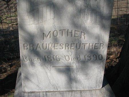 BRAUNESREUTHER, MOTHER (CLOSE UP) - Yankton County, South Dakota | MOTHER (CLOSE UP) BRAUNESREUTHER - South Dakota Gravestone Photos