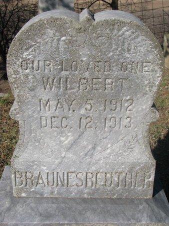 BRAUNESREUTHER, WILBERT - Yankton County, South Dakota | WILBERT BRAUNESREUTHER - South Dakota Gravestone Photos