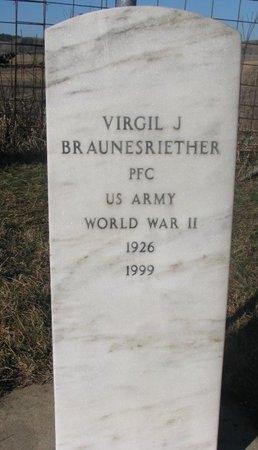 BRAUNESRIETHER, VIRGIL J. - Yankton County, South Dakota | VIRGIL J. BRAUNESRIETHER - South Dakota Gravestone Photos