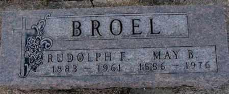 BROEL, RUDOLPH F. - Yankton County, South Dakota | RUDOLPH F. BROEL - South Dakota Gravestone Photos