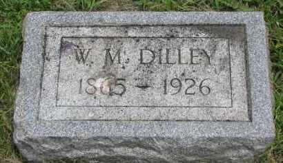 DILLEY, W.M. - Yankton County, South Dakota | W.M. DILLEY - South Dakota Gravestone Photos