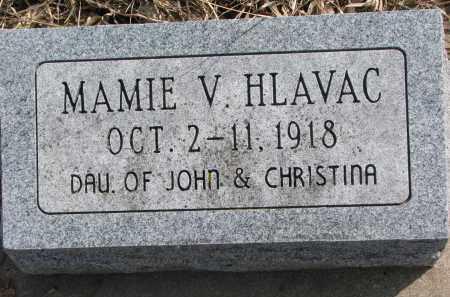 HLAVAC, MAMIE V. - Yankton County, South Dakota | MAMIE V. HLAVAC - South Dakota Gravestone Photos