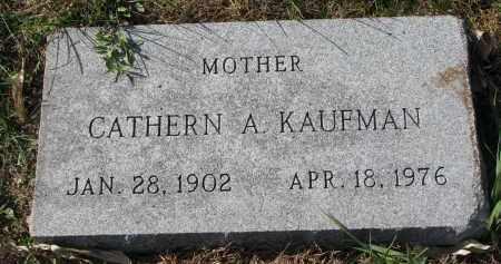 KAUFMAN, CATHERN A. - Yankton County, South Dakota | CATHERN A. KAUFMAN - South Dakota Gravestone Photos