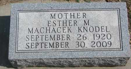 KNODEL, ESTHER M. - Yankton County, South Dakota | ESTHER M. KNODEL - South Dakota Gravestone Photos