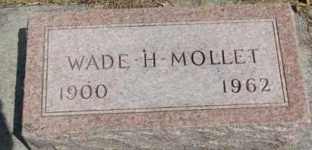 MOLLET, WADE H. - Yankton County, South Dakota | WADE H. MOLLET - South Dakota Gravestone Photos