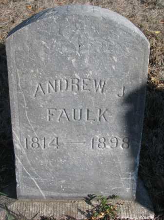 FAULK, ANDREW J. - Yankton County, South Dakota   ANDREW J. FAULK - South Dakota Gravestone Photos