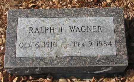 WAGNER, RALPH F. - Yankton County, South Dakota | RALPH F. WAGNER - South Dakota Gravestone Photos