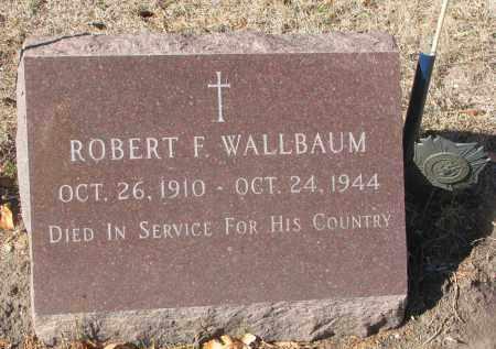 WALLBAUM, ROBERT F. - Yankton County, South Dakota   ROBERT F. WALLBAUM - South Dakota Gravestone Photos
