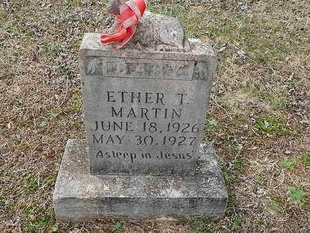 MARTIN, ETHER T - Anderson County, Tennessee | ETHER T MARTIN - Tennessee Gravestone Photos