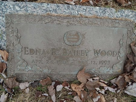 BAILEY WOODS, EDNA R - Anderson County, Tennessee | EDNA R BAILEY WOODS - Tennessee Gravestone Photos