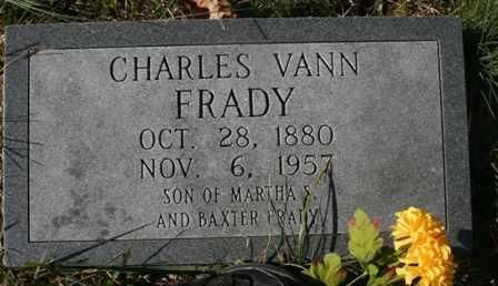 FRADY, CHARLES VANN - Bledsoe County, Tennessee | CHARLES VANN FRADY - Tennessee Gravestone Photos