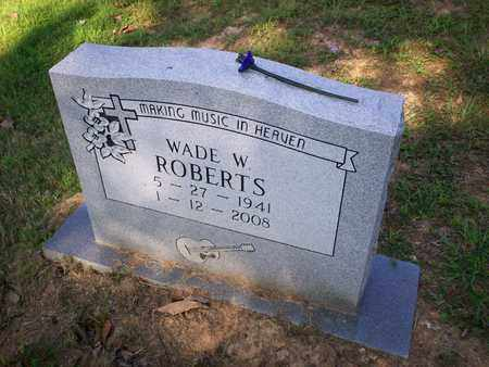 ROBERTS, WADE W. - Bledsoe County, Tennessee | WADE W. ROBERTS - Tennessee Gravestone Photos