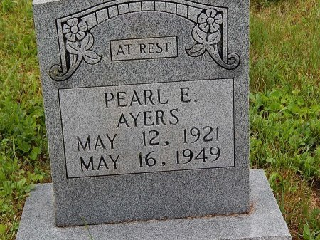 AYERS, PEARL E - Campbell County, Tennessee | PEARL E AYERS - Tennessee Gravestone Photos