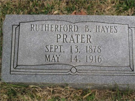 PRATER, RUTHERFORD B. HAYES - Cannon County, Tennessee | RUTHERFORD B. HAYES PRATER - Tennessee Gravestone Photos