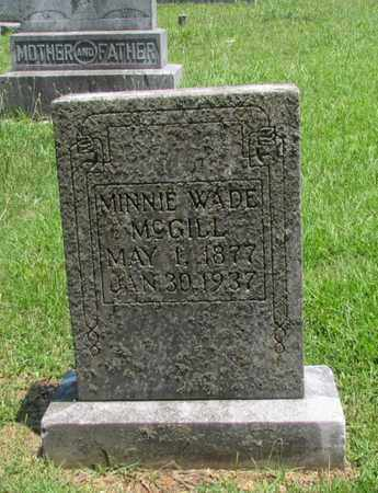 WADE MCGILL, MINNIE MAE - Giles County, Tennessee | MINNIE MAE WADE MCGILL - Tennessee Gravestone Photos