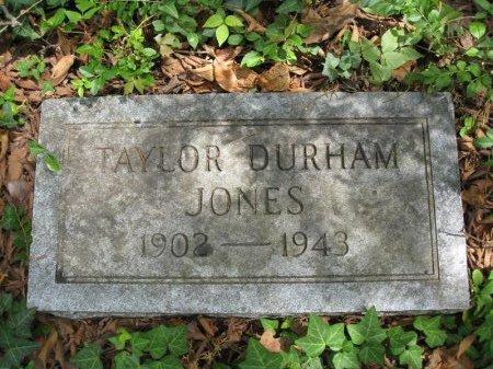 JONES, TAYLOR DURHAM - Hamilton County, Tennessee | TAYLOR DURHAM JONES - Tennessee Gravestone Photos