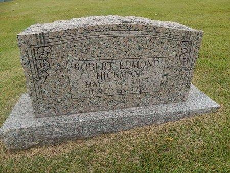 HICKMAN, ROBERT EDMOND - Jefferson County, Tennessee | ROBERT EDMOND HICKMAN - Tennessee Gravestone Photos
