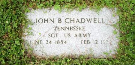 CHADWELL (VETERAN), JOHN B - Knox County, Tennessee | JOHN B CHADWELL (VETERAN) - Tennessee Gravestone Photos