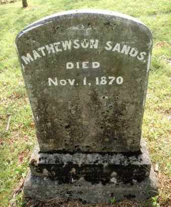 SANDS, MATHEWSON - Knox County, Tennessee | MATHEWSON SANDS - Tennessee Gravestone Photos