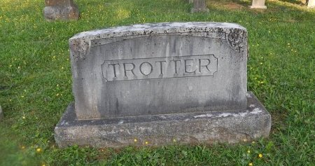 TROTTER, FAMILY STONE - Knox County, Tennessee   FAMILY STONE TROTTER - Tennessee Gravestone Photos