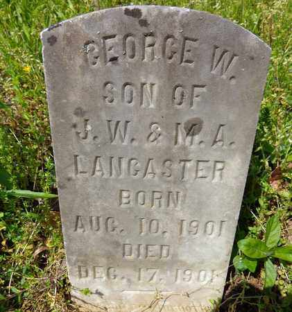 LANCASTER, GEORGE W - Lewis County, Tennessee | GEORGE W LANCASTER - Tennessee Gravestone Photos