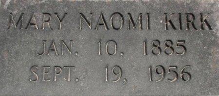 KIRK, MARY NAOMI - McNairy County, Tennessee   MARY NAOMI KIRK - Tennessee Gravestone Photos